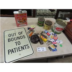 "Out of Bounds to Patiens Sign 12"" X 18"" , Spark Plugs, Bottle Openers, Honey & Tobacco Tins"