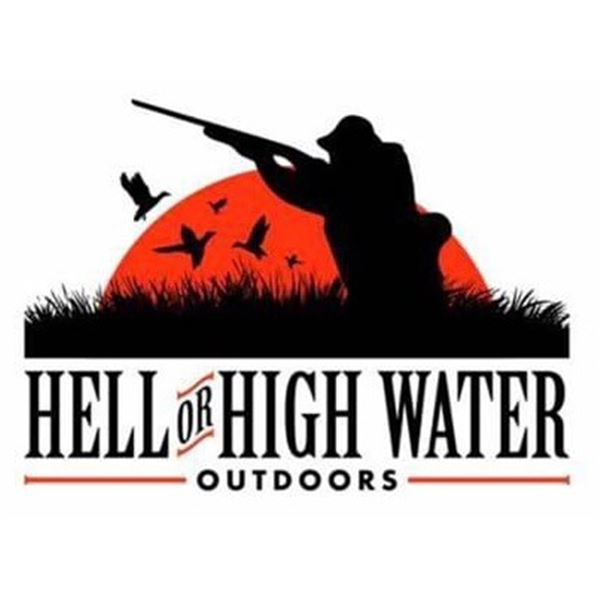 4 Hunter 2 Days Bird (Waterfowl)  Hunt--Hell or High Water Outdoors