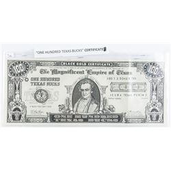 One Hundred Texas Bucks - Certificate