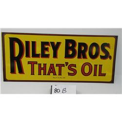 Riley Brothers That's Oil Sign Original Nos