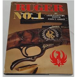 Ruger No. 1 by JD Clayton 1st Printing 1983