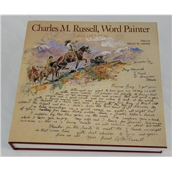 Charles M. Russell Word Painter Letters 1887-1926