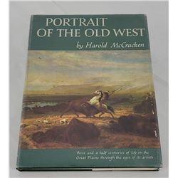Portrait of the Old West Harold McCracken 1st Ed