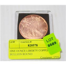 ONE OUNCE LIBERTY COPPER BULLION ROUND