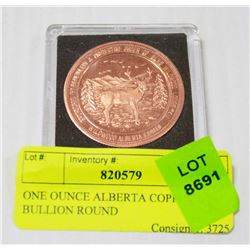 ONE OUNCE ALBERTA COPPER BULLION ROUND