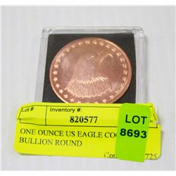 ONE OUNCE US EAGLE COOPER BULLION ROUND