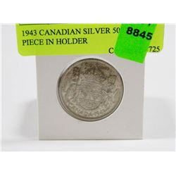 1943 CANADIAN SILVER 50 CENT PIECE IN HOLDER