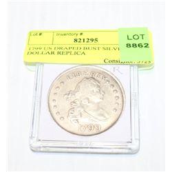 1799 US DRAPED BUST SILVER DOLLAR REPLICA