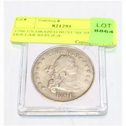 1796 US DRAPED BUST SILVER DOLLAR REPLICA