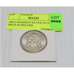 1962 CANADIAN SILVER 50 CENT PIECE IN HOLDER