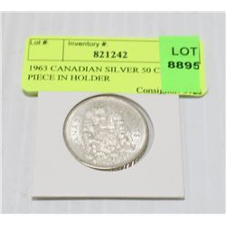 1963 CANADIAN SILVER 50 CENT PIECE IN HOLDER