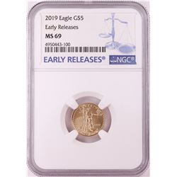 2019 $5 American Gold Eagle Coin NGC MS69 Early Releases