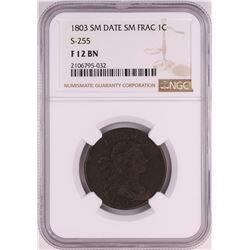 1803 Small Date S-255 Draped Bust Large Cent Coin NGC F12 BN