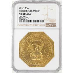 1852 $50 Augustus Humbert Gold Slug Coin NGC AU Details