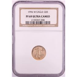 1996-W $5 Proof American Gold Eagle Coin NGC PF69 Ultra Cameo
