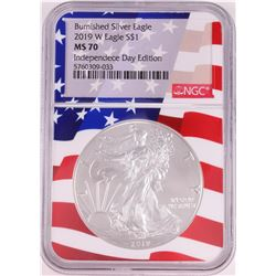 2019-W $1 Burnished American Silver Eagle Coin NGC MS70 Independence Day Flag Core