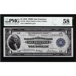 1918 $1 Federal Reserve Bank Note San Francisco Fr.745 PMG Choice About Unc 58