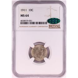 1911 Barber Dime Coin NGC MS64 CAC