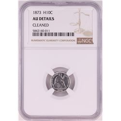 1873 Seated Liberty Half Dime Coin NGC AU Details