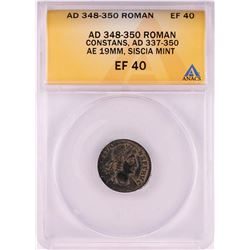 348-350 AD Ancient Roman Empire Constans AE 19mm Siscia Mint Coin ANACS EF40