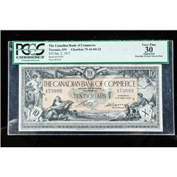 Canadian Bank of Commerce 1917 Toronto, 10.00  VF30 PCGS