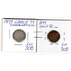 308 1899 10 CENTS BOTH LARGE 99 AND SMALL 99 VARIETIES