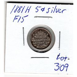 309 1881 FIVE CENTS SILVER