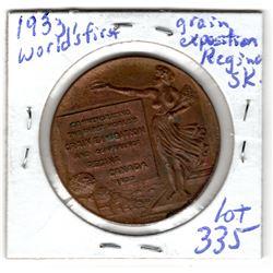 335 1933 WORLD'S FIRST GRAIN EXPOSITION REGINA