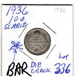 336 SCARCE 1936 BAR DIE CRACK 10 CENTS