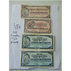 337 FOUR VINTAGE CANADIAN TIRE MONEY BILLS