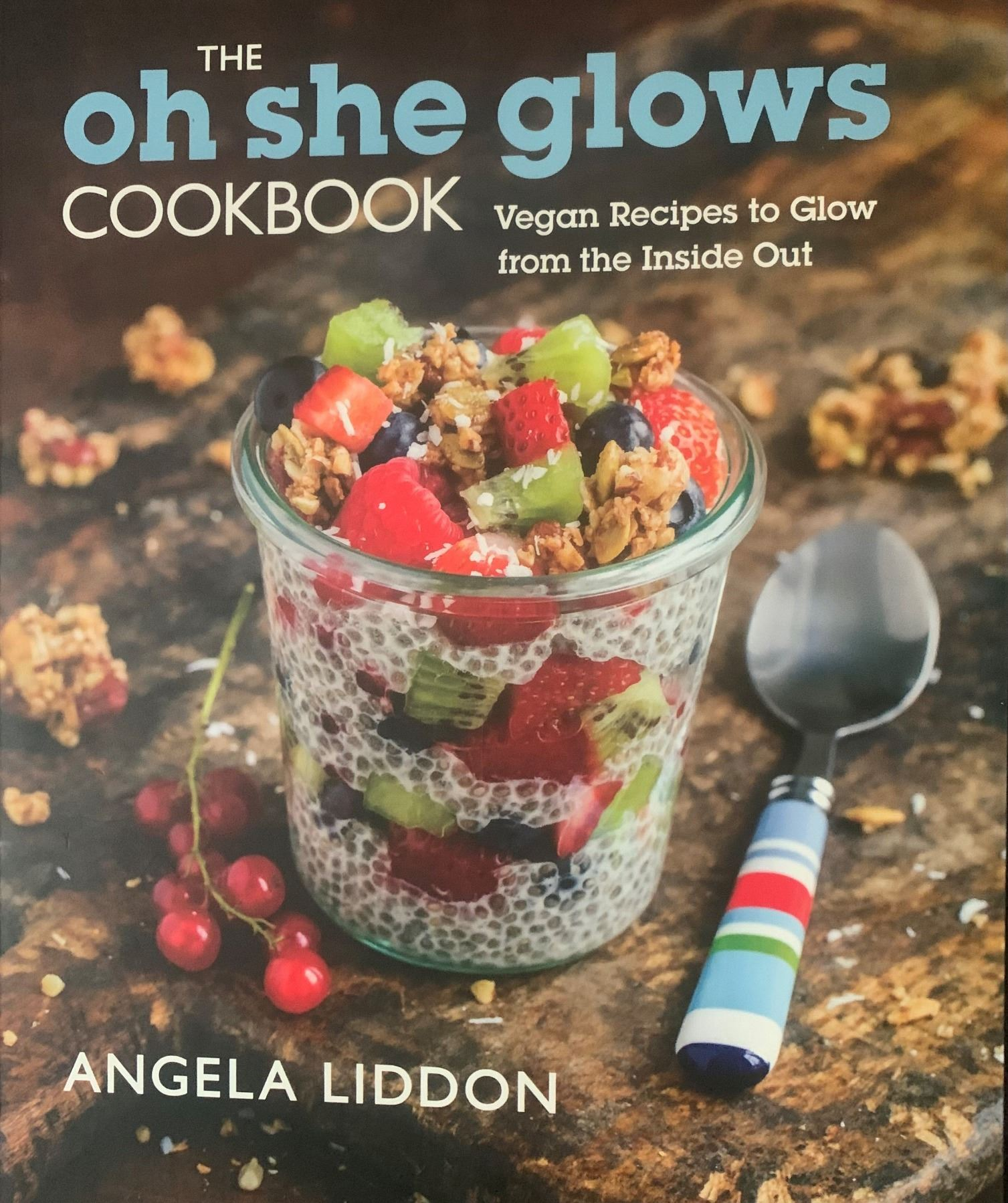 Oh She Glows! Cookbook - Athabasca, AB