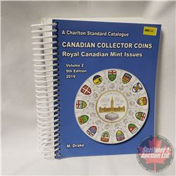 Charlton Standard Catalogue CANADIAN COLLECTOR COINS Royal Canadian Mint Issues 9th Edition 2019 Vol