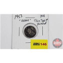 Canada Ten Cent 1953 (Error?)