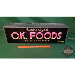 """OK Foods"" Lighted Motion Sign ""Authorized as Advertised"" (Working) (7"" x 24"" x 7-3/4"")"