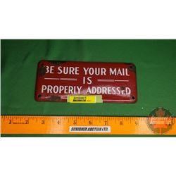 """Single Sided Enamel Sign """"Be Sure Your Mail is Properly Addressed"""" (3"""" x 7"""")"""