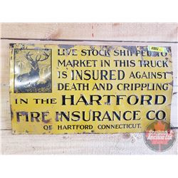 """Single Sided Tin Sign """"Hartford Fire Ins Co"""" (Embossed) (11"""" x 19-1/2"""")"""