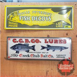 "Repro Signs Single Sided Tin (Embossed) (2): Oscar Peterson's Fish Decoys (7"" x 20"") & Creek Chub Ba"