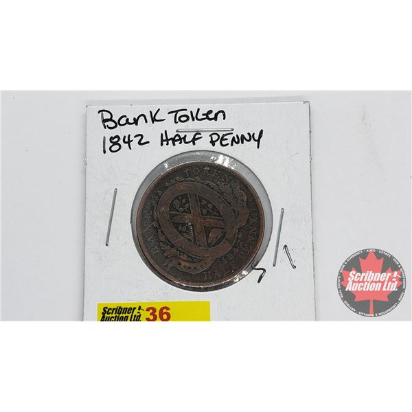 Province of Canada Bank Token 1842 Half Penny