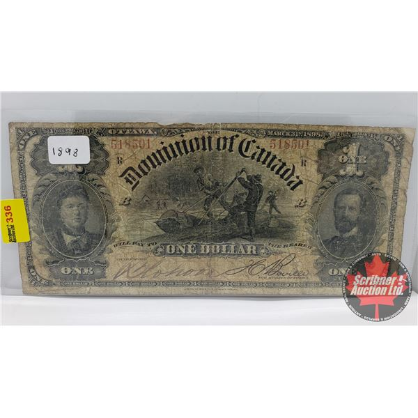 Dominion of Canada $1 Bill 1898 (See Pics for Signatures/Serial Numbers)