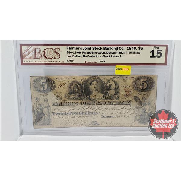 Upper Canada : Farmer's Joint Stock Banking Co. 1849 $5 Bill or Twenty Five Shillings (BCS Certified
