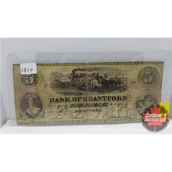 Bank of Brantford $5 Bill 1859 (See Pics for Signatures/Serial Numbers)