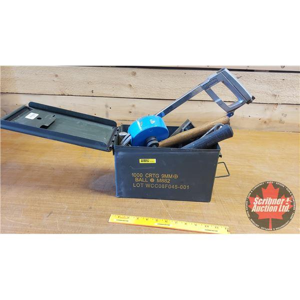 Ammo Box Lot: Hacksaw, Hole Saws, Miter Square, Hammers, etc