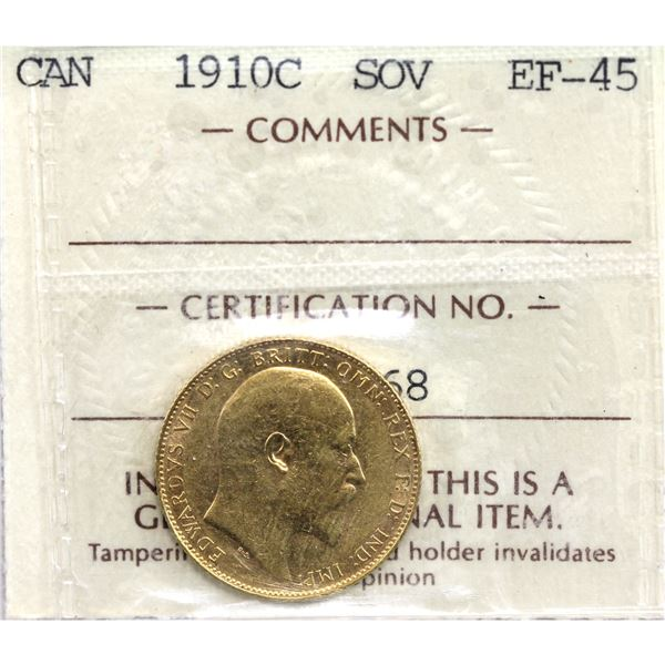 1910-C Canada Gold Sovereign ICCS Certified EF-45. In old embossed 2 letter holder. Coin is 22k and