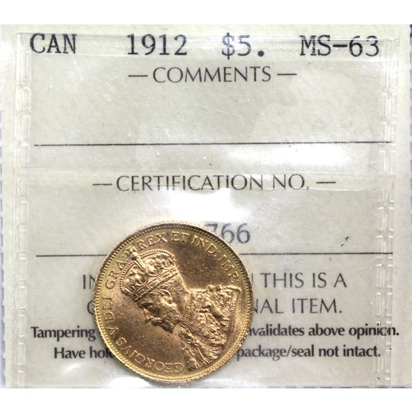 1912 Canada $5 Gold ICCS Certified MS-63. Coin is .900 pure and contains 0.242oz fine gold.
