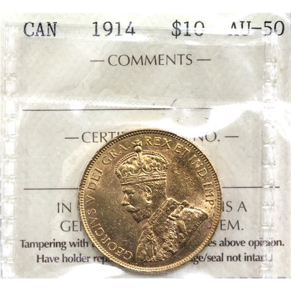 1914 Canada $10 Gold ICCS Certified AU-50. Coin is .900 pure and contains 0.484oz fine gold.