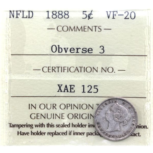 Newfoundland 5-cent 1888 Obverse 3 ICCS Certified VF-20. *Scarce Obverse*