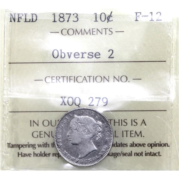 Newfoundland 10-cent 1873 Obverse 2 ICCS Certified F-12. *Key Date*