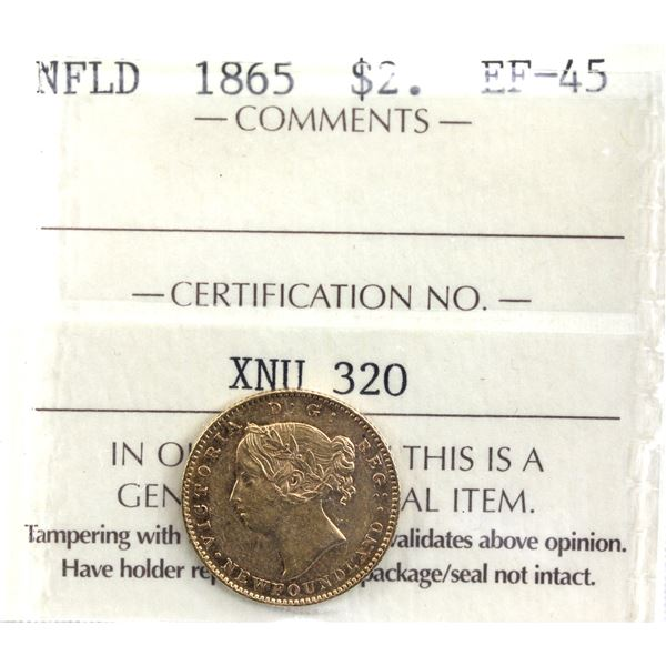Newfoundland $2 Gold 1865 ICCS Certified EF-45. A nice first year issue!
