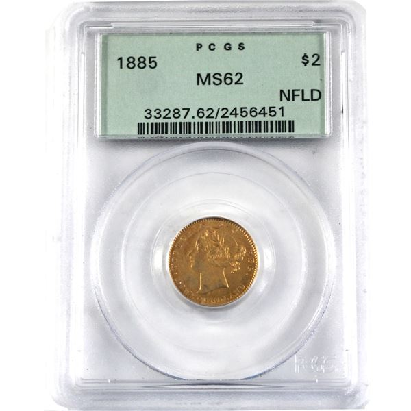 Newfoundland $2 Gold 1885 PCGS Certified MS-62. In old green holder.