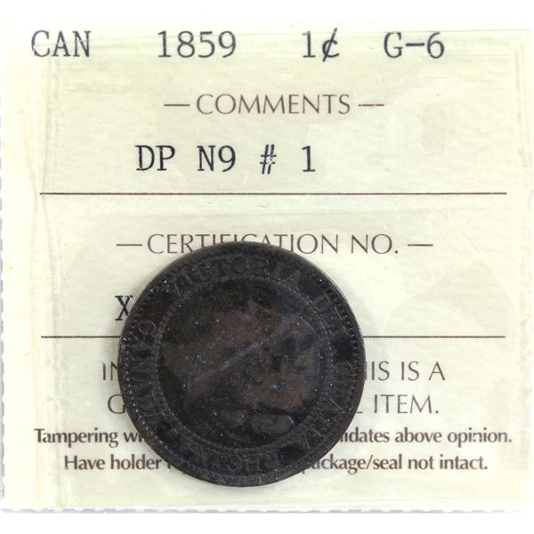 1-cent 1859 DP N9 #1 ICCS Certified G-6. Decent qualities for the grade point, full date and letteri
